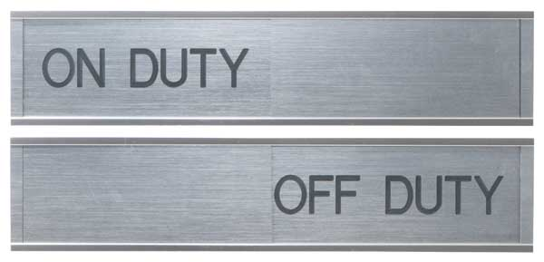 Sign Slider Aluminum On Duty Off Duty H Amp S Building